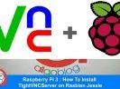 Cara install Remote GUI dengan TightVNC di Raspberry Pi 3 (Rasbian Jesisie)